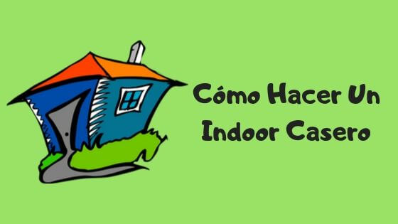 indoor casero